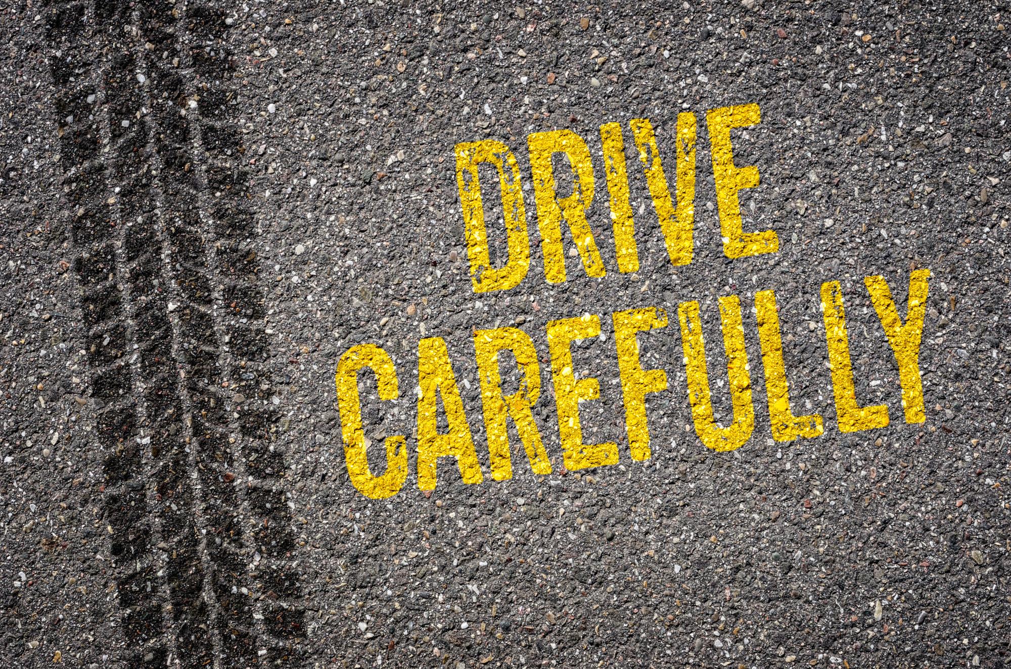 Drive Carefully Signage